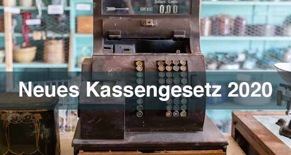Neues Kassengesetz 2020 Multi-Channel