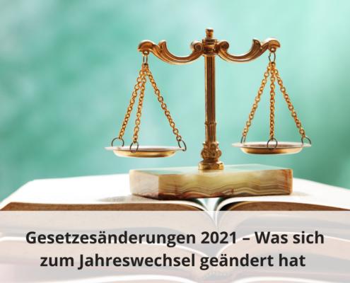 Gesetzesänderungen 2021